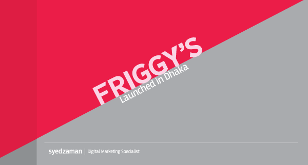 Ghost Kitchen Bangladesh Launches Friggy's in Dhaka